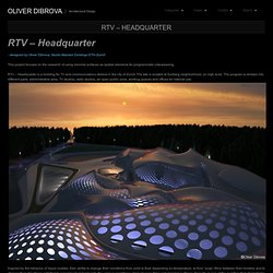 RTV – Headquarter « Oliver Dibrova