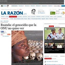 Ruanda: el genocidio que la ONU no quiso ver