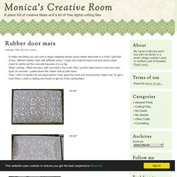 Rubber door mats - Monicas Creative Room