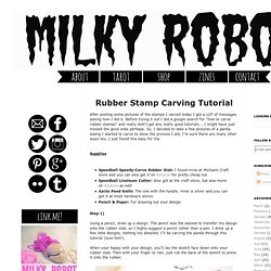 Rubber Stamp Carving Tutorial