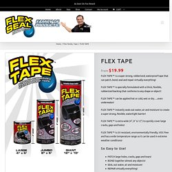 FLEX TAPE – Flex Seal Family of Products