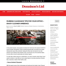 Rubbish Clearance Tips for Your Office - Enjoy Clean Ambience