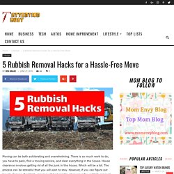 5 Rubbish Removal Hacks for a Hassle-Free Move