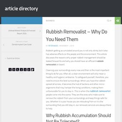 Rubbish Removalist – Why Do You Need Them