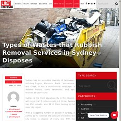 Types of Wastes That Rubbish Removal Services in Sydney Disposes