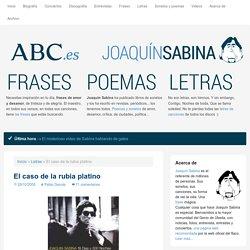 El caso de la rubia platino - Joaquin Sabina