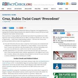 Cruz, Rubio Twist Court 'Precedent'