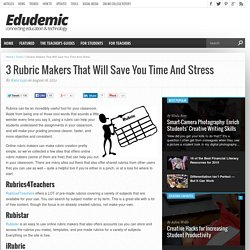 3 Rubric Makers That Will Save You Time And Stress