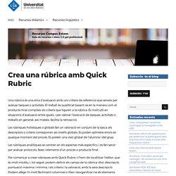 Crea una rúbrica amb Quick Rubric – Recursos Campus Extens
