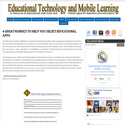 4 Great Rubrics to Help you Select Educational Apps