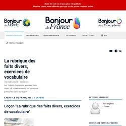 La rubrique des faits divers, exercices de vocabulaire - Expert