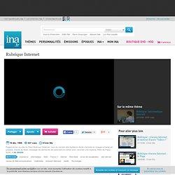 Rubrique Internet, vidéo Rubrique Internet, vidéo Economie et société Vie économique - Archives vidéos Economie et société Vie économique
