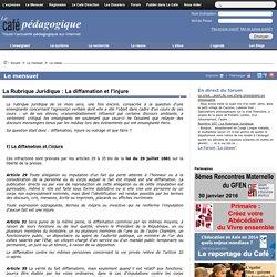 La Rubrique Juridique : La diffamation et l'injure