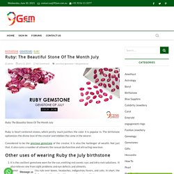 Ruby: The Beautiful Stone Of The Month July - 9Gem.com.au