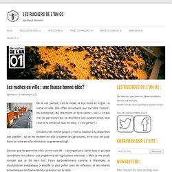 Les ruches en ville : une fausse bonne idée!