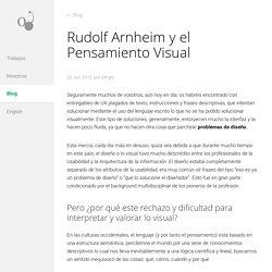 Rudolf Arnheim y el Pensamiento Visual - Guindo Design Blog
