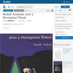 Rudolf Arnheim Arte y Percepcion Visual