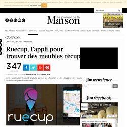Ruecup, l'appli pour trouver des meubles récup' - 09/09/16