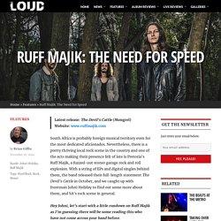 Ruff Majik: The Need for Speed
