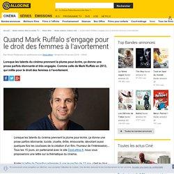 Quand Mark Ruffalo s'engage pour le droit des femmes à l'avortement - News films Culture ciné
