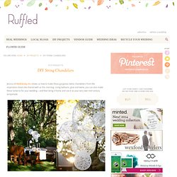 Ruffled® | Do-it-Yourself DIY String Wedding Lanterns Yarn Chandeliers