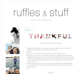 ~Ruffles And Stuff~