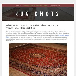 Give your room a comprehensive look with Traditional Oriental Rugs
