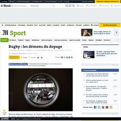 Rugby : les démons du dopage, particulièrement au RCT