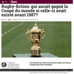 Rugby-fiction: qui aurait gagné la Coupe du monde si celle-ci avait existé avant 1987?