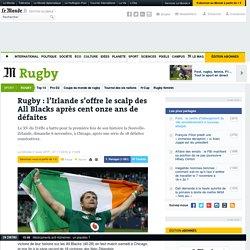 Rugby: l'Irlande s'offre le scalp des All Blacks après cent onze ans de défaites