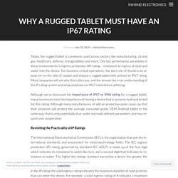 Why a Rugged Tablet Must Have An IP67 Rating