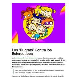 Los 'Rugrats' Contra los Estereotipos – Freeda España