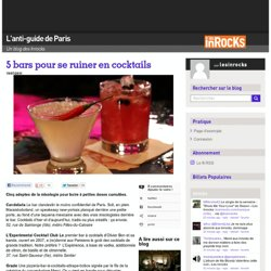 5 bars pour se ruiner en cocktails « L'anti-guide de Paris