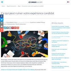 12a2016 Ce qui peut ruiner votre expérience candidat