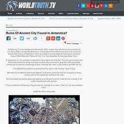 Ruins Of Ancient City Found In Antarctica?