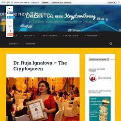 Dr. Ruja Ignatova – The Cryptoqueen