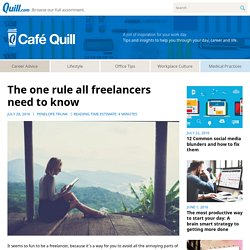 The one rule all freelancers need to know – Café Quill