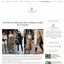 Style Rulebook: Millennials Guide to Building a Fashion Savvy Wardrobe – Fashion Rerun