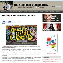 The Only Rules You Need to Know Altucher Confidential