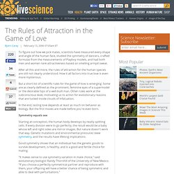 The Rules of Attraction in the Game of Love