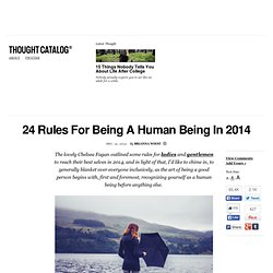 24 Rules For Being A Human Being In 2014