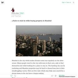 5 Rules to stick by while buying property in Mumbai!