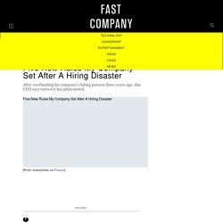 Five New Rules My Company Set After A Hiring Disaster