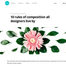 10 rules of composition all designers live by – Learn