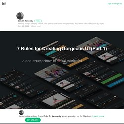 7 Rules for Creating Gorgeous UI (Part 1) – Erik D. Kennedy – Medium