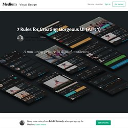 20/11 - 7 Rules for Creating Gorgeous UI (Part 1)