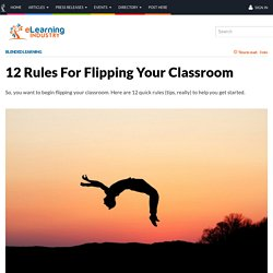 12 Rules For Flipping Your Classroom