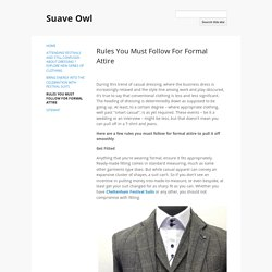 Rules You Must Follow For Formal Attire - Suave Owl
