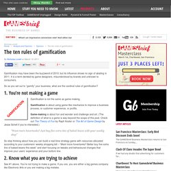 The ten rules of gamification
