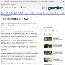 The new rules of news | Dan Gillmor | Comment is free | guardian